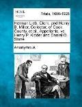 Herman Lieb, Clerk, and Henry B Miller, Collector, of Cook County, et Al , Appellants, vs. H...