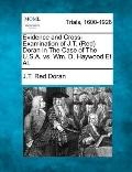 Evidence and Cross-Examination of J T Doran in the Case of the USA vs. Wm d Haywood et Al
