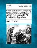 Lynn Gas-Light Company, Respondent, Appellant, V Aaron S Higgins et Al , Libellants, Appellees
