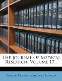 The Journal Of Medical Research, Volume 17...