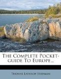 The Complete Pocket-guide To Europe...