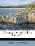 Socialism And The Family...