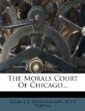The Morals Court Of Chicago...