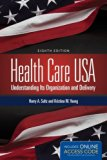 Health Care USA: Understanding Its Organization and Delivery, 8th Edition by Sultz, Harry A....