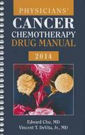 Physicians' Cancer Chemotherapy Drug Manual 2014 (Jones and Bartlett Series in Oncology(Phys...