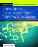 Access Control, Authentication, And Public Key Infrastructure (Jones & Bartlett Learning Inf...