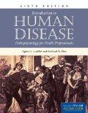Introduction To Human Disease: Pathophysiology For Health Professionals (Introduction to Hum...