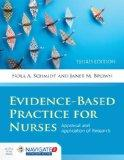 Evidence-Based Practice For Nurses: Appraisal and Application of Research (Schmidt, Evidence...