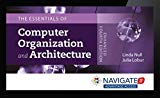 Navigate 2 Advantage Access for Essentials of Computer Organization and Architecture