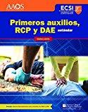 Primeros Auxilios, RCP Y DAE Estándar, Séptima Edición (Spanish Edition)