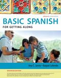 Spanish for Getting along Enhanced Edition: the Basic Spanish Series