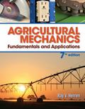 Agricultural Mechanics : Fundamentals and Applications
