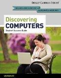 Enhanced Discovering Computers, Complete: Your Interactive Guide to the Digital, 2013 Editio...