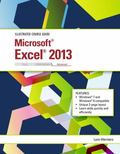 Illustrated Course Guide: Microsoft Excel 2013 Advanced