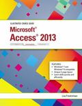 Illustrated Course Guide: Microsoft Access 2013 Intermediate
