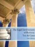 The Legal Environment of Business: Text & Cases