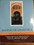 Manual de Gramatica UNIVERSITY OF WISCONSIN-Eau Claire(Grammar Reference for Students of Spa...