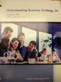 Understanding Business Strategy: Concepts Plus with Additional Cases, 3rd Edition
