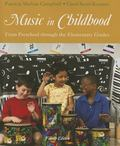 Music in Childhood : From Preschool Through the Elementary Grades (Book Only)