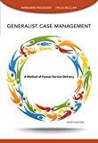Generalist Case Management (SAB 125 Substance Abuse Case Management): A Method of Human Serv...