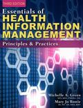 Essentials of Health Information Management: Principles and Practices (includes Premium Web ...