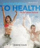 An Invitation to Health: Building Your Future, Brief Edition (Book Only)