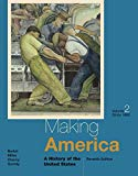 Making America: A History of the United States, Volume II: To 1865