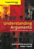Cengage Advantage Books: Understanding Arguments : An Introduction to Informal Logic
