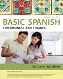 Bundle: Spanish for Business and Finance Enhanced Edition: The Basic Spanish Series + iLrn(T...