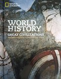 National Geographic World History: Great Civilizations Ancient through Early Modern Times