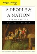 Cengage Advantage Books: A People and a Nation: A History of the United States, Volume I to ...