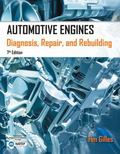 Automotive Engines: Diagnosis, Repair, Rebuilding
