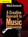 Cengage Advantage: A Creative Approach to Music Fundamentals (with Keyboard for Piano and Gu...
