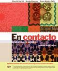 En contacto, Enhanced Student Text: Gramtica en accion