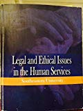 Legal and Ethical Issues in the Human Services