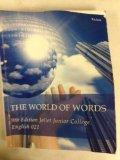 The World of Words, 9th Edition, English 021, Joliet Junior College,