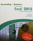 Bundle: Succeeding in Business with Microsoft Excel 2013: A Problem-Solving Approach + SAM 2...