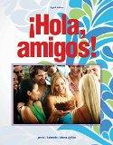 Bundle: Hola, amigos!, 8th + iLrn(TM): Heinle Learning Center Printed Access Card