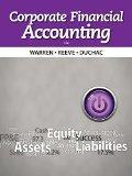 Corporate Financial Accounting (Corporate Financial Account 12e Warren / Reeve / Duchac)