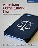 American Constitutional Law, Volume I, Sources of Power and Restraint, 6th