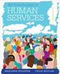 An Introduction to Human Services: With Cases and Applications (with CourseMate Printed Acce...