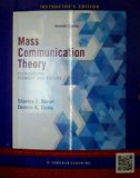 Mass Communication Theory: Foundations, Ferment, and Future, 7th Edition - Instructor's Edition