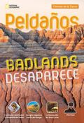 Ladders Science 5: the Disappearing Badlands (on-Level; Earth Science), Spanish
