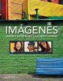 Bundle: Imgenes: An Introduction to Spanish Language and Cultures, 3rd + iLrn(TM): Heinle Le...
