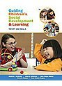 Guiding Children's Social Development-Theory to Practice