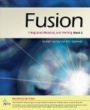 Bundle: Fusion Book 2, Enhanced Edition: Integrated Reading and Writing + Aplia(TM) Printed ...