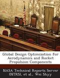 Global Design Optimization for Aerodynamics and Rocket Propulsion Components