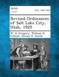 Revised Ordinances of Salt Lake City, Utah, 1920