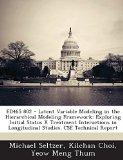ED465 802 - Latent Variable Modeling in the Hierarchical Modeling Framework: Exploring Initi...