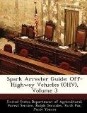 Spark Arrester Guide: Off-Highway Vehicles (OHV), Volume 3